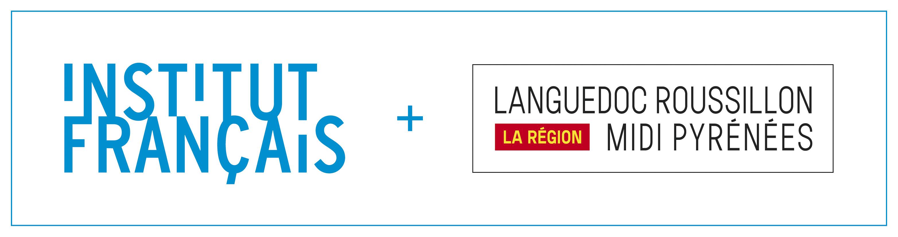Institut Français + Région Languedoc Roussillon Midi Pyrénées